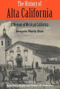 History of Alta California A Memoir of Mexican California