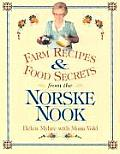 Farm Recipes and Food Secrets from Norske Nook