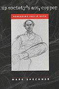 Up Society's Ass, Copper: Rereading Philip Roth