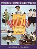 It Happened in Brooklyn An Oral History of Growing Up in the Borough in the 1940s 1950s & 1960s