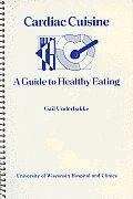 Cardiac Cuisine: A Guide to Healthy Eating