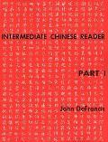 Intermediate Chinese Reader, Part I