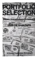 Portfolio Selection: Efficient Diversification of Investments