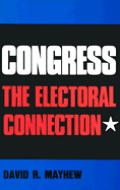 Congress The Electoral Connection
