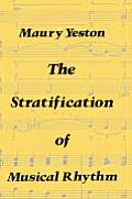 The Stratification of Musical Rhythm
