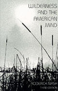 Wilderness & The American Mind 3rd Edition