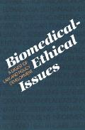 Biomedical-Ethical Issues: A Digest of Law and Policy Development