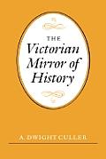 Victorian Mirror Of History