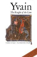 Yvain The Knight Of The Lion