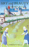 Art & Beauty In The Middle Ages