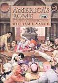 Americas Rome Volume 2 Catholic & Contemporary Rome