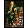 John Dryden & His World