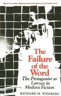 The Failure of the Word: The Protagonist as Lawyer in Modern Fiction
