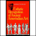 Esthetic Recognition Of Ancient Amerindi