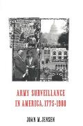 Army Surveillance in America 1775 1980