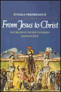 From Jesus To Christ The Origins Of The