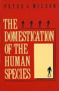 The Domestication of the Human Species