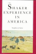 Shaker Experience In America A History
