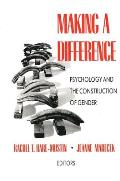 Making a Difference Psychology & the Construction of Gender