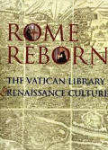 Rome Reborn The Vatican Library & Renais