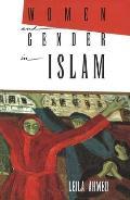 Women & Gender in Islam Historical Roots of a Modern Debate