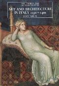Art & Architecture in Italy 1250 1400 Third Edition