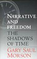 Narrative & Freedom The Shadows of Time