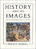 History & Its Images Art & The Interpret