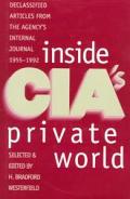Inside Cias Private World