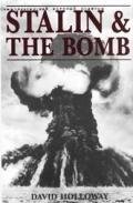 Stalin & The Bomb The Soviet Union &