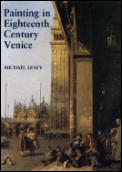 Painting in Eighteenth Century Venice Third Edition