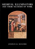 Medieval Illuminators & Their Methods of Work