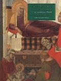 Siena, Florence and Padua: Art, Society and Religion 1280-1400, Volume II: Case Studies