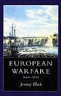 European Warfare 1660 1815