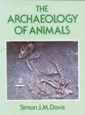 Xthe Archaeology of Animals
