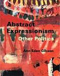 Abstract Expressionism Other Politics