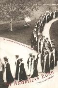 In Adamless Eden: The Community of Women Faculty at Wellesley