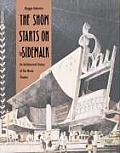 Show Starts on the Sidewalk An Architectural History of the Movie Theatre Starring S Charles Lee