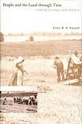 People & the Land Through Time Linking Ecology & History