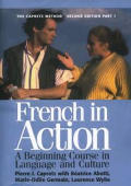 French in Action A Beginning Course in Language & Culture Second Edition Textbook Part 1