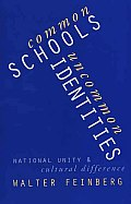 Common Schools Uncommon Identities National Unity & Cultural Difference