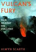 Vulcans Fury Man Against The Volcano