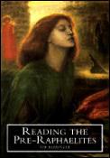 Reading The Pre Raphaelites