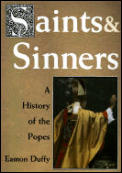 Saints & Sinners History Of The Popes
