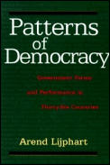 Patterns of Democracy Government Forms & Performance in Thirty Six Countries