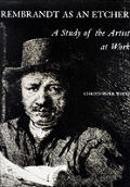 Rembrandt As An Etcher A Study Of The