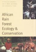 African Rain Forest Ecology & Conservation An Interdisciplinary Perspective