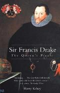 Sir Francis Drake: The Queen`s Pirate
