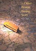 Other Boston Busing Story Whats Won & Lost Across the Boundary Line