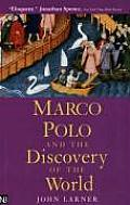 Marco Polo & the Discovery of the World